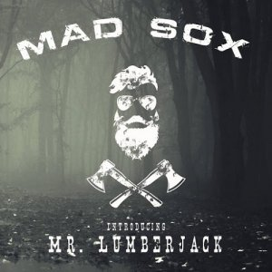 Mad Sox - Mr. Lumberjack [2015]