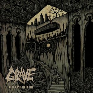 Grave - Out Of Respect For The Dead (Deluxe Edition) [2015]