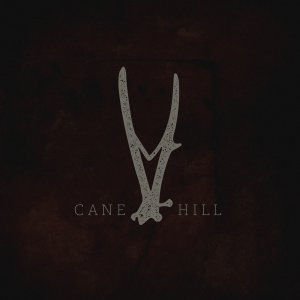 Cane Hill - Cane Hill (EP) [2015]