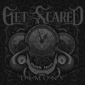 Get Scared - Demons [2015]