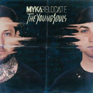 Myka, Relocate - The Young Souls [2015]