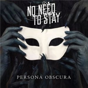 No Need to Stay - Persona Obscura [2015]